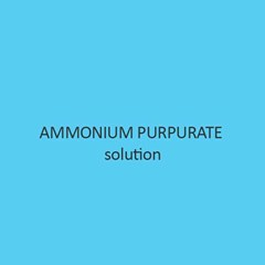 Ammonium Purpurate Solution