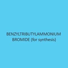 Benzyltributylammonium Bromide For Synthesis