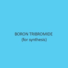 Boron Tribromide For Synthesis