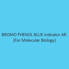 Bromo Phenol Blue Indicator AR for Molecular Biology