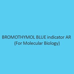 Bromothymol Blue Indicator AR for Molecular Biology