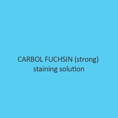 Carbol Fuchsin Strong