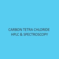 Carbon Tetra Chloride Hplc