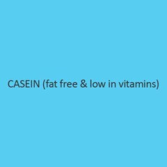 Casein Fat Free And Low In Vitamins