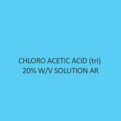 Chloro Acetic Acid Tri 20 W V Solution AR