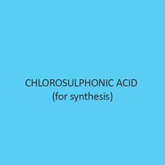 Chlorosulphonic Acid For Synthesis