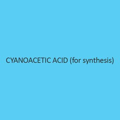Cyanoacetic Acid (For Synthesis)