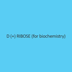 D (+) Ribose (For Biochemistry)