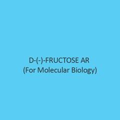 D (~) Fructose AR (For Molecular Biology)