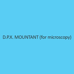 D.P.X. Mountant (For Microscopy)