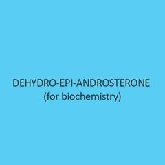 Dehydro Epi Androsterone (For Biochemistry)