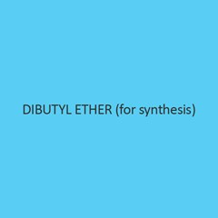 Dibutyl Ether (For Synthesis)
