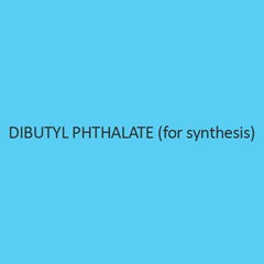 Dibutyl Phthalate (For Synthesis)