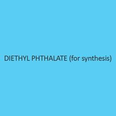 Diethyl Phthalate (For Synthesis)
