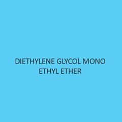 Diethylene Glycol Mono Ethyl Ether