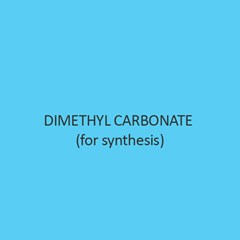 Dimethyl Carbonate (For Synthesis)