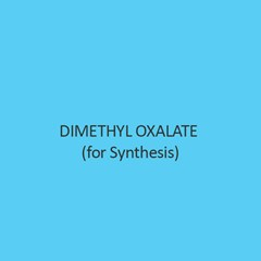Dimethyl Oxalate (For Synthesis)