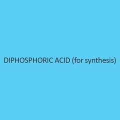 Diphosphoric Acid (For Synthesis)