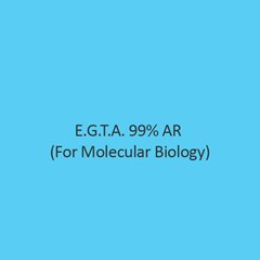 E.G.T.A. 99 Percent AR (For Molecular Biology)