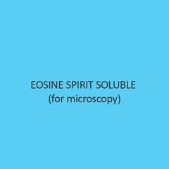 Eosine Spirit Soluble (For Microscopy)