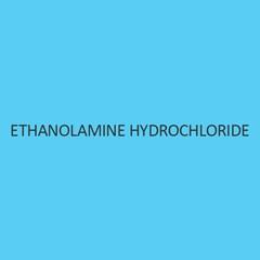 Ethanolamine Hydrochloride Purified