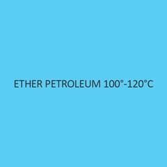 Ether Petroleum 100 to 120 degree celsius