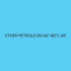 Ether Petroleum 60 to 80 degree celsius AR