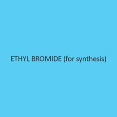 Ethyl Bromide (For Synthesis)