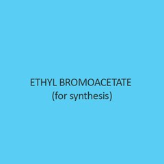 Ethyl Bromoacetate (For Synthesis)