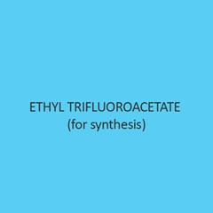 Ethyl Trifluoroacetate (For Synthesis)