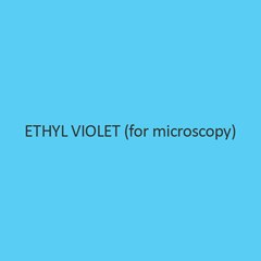 Ethyl Violet (For Microscopy)
