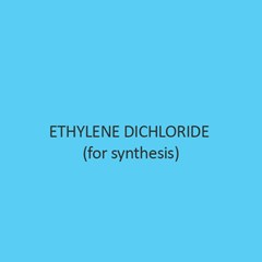 Ethylene Dichloride (For Synthesis)