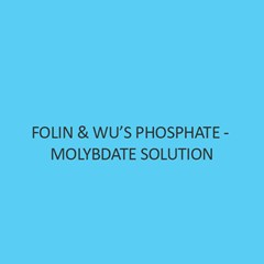 Folin & Wu'S Phosphate Molybdate Solution