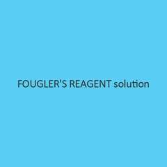 Fougler S Reagent Solution