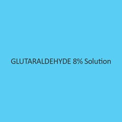 Glutaraldehyde 8 Percent Solution