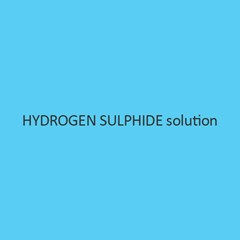 Hydrogen Sulphide Solution