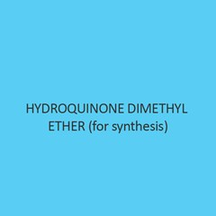 Hydroquinone Dimethyl Ether (For Synthesis)
