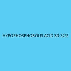 Hypophosphorous Acid 30 to 32 Percent