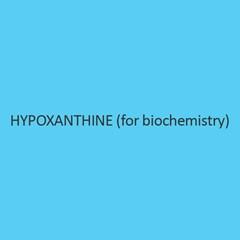 Hypoxanthine (For Biochemistry)