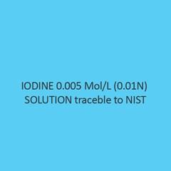 Iodine 0.005 Mol Per L (0.01N) Solution Traceble To Nist