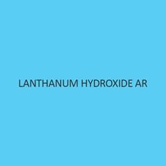 Lanthanum Hydroxide AR