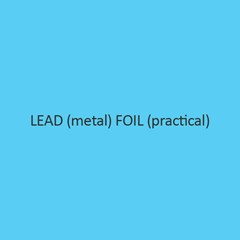 Lead (Metal) Foil (Practical)