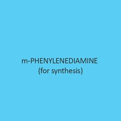 M Phenylenediamine (For Synthesis)