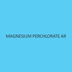 Magnesium Perchlorate AR (Hydrate)