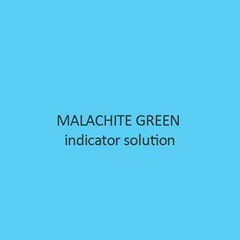 Malachite Green Indicator Solution