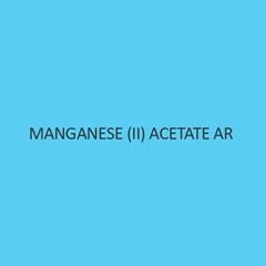 Manganese (II) Acetate AR (Tetrahydrate)