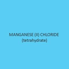 Manganese (II) Chloride (Tetrahydrate)