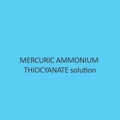 Mercuric Ammonium Thiocyanate solution