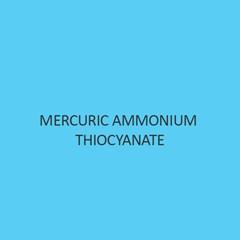 Mercuric Ammonium Thiocyanate