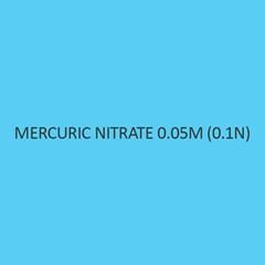 Mercuric Nitrate 0.05M 0.1N